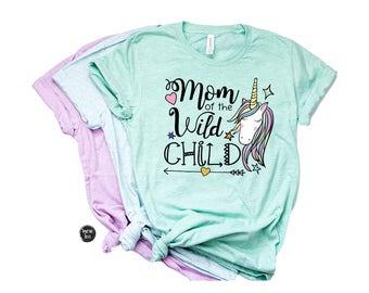 Mom of the Wild Child - Mom of the Birthday Shirts - Women's Shirts - Mom Shirts - Mom of the Birthday Girl Shirt - Unicorn Birthday - Mom