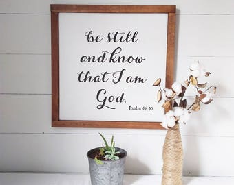Be still and know that I am God, handpainted sign, scripturesign, Psalm 46:10, wood sign, handmade decor, scripture decor, framed wall decor