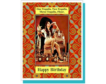 One Tequila, Two Tequila Birthday Card. Funny Birthday Card, Drinking Card