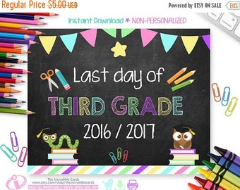 ON SALE Last Day of 3rd Grade Sign, Last Day of School Sign, Last Day of School Chalkboard Sign Printable Photo Prop Graduation, INSTANT Dow