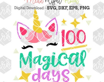 100 Days of School Svg, 100 Magical Days SVG, Unicorn Face Svg, Unicorn Head Svg INSTANT DOWNLOAD for cutting machines, svg, png, dxf, eps