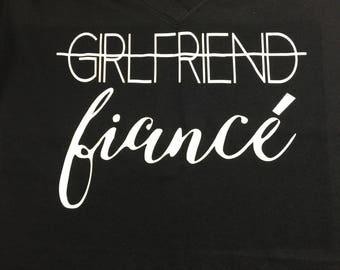 Girlfriend to fiance Vneck tshirt Fiance Newly Engaged