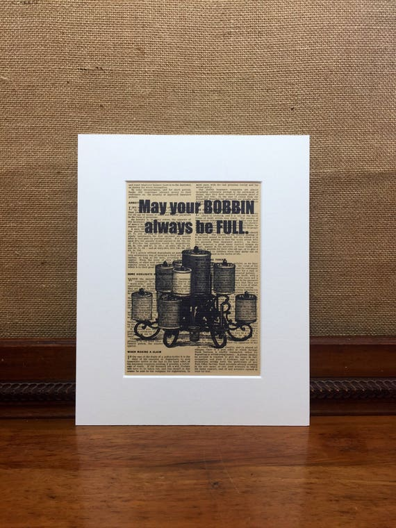 May Your Bobbin Always Be Full | Sewing Quote Print | Vintage Typography Print | Vintage Dictionary Print | Antique Sewing  Crafters Gift