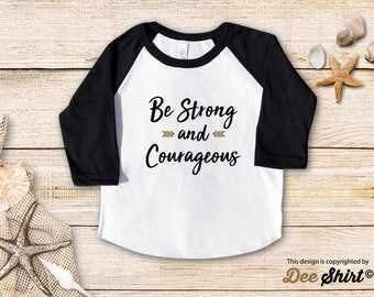 Strong Courageous; Christian Shirt; Cute Baptism Tee; Love Jesus T-Shirt; Sunday School Kids Church Outfit, Cool Christmas Holiday Gift Idea