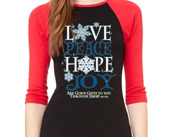 Raglan Shirt Peace Love Hope Joy 3/4 Sleeve God Gifts To You Raglan Shirt