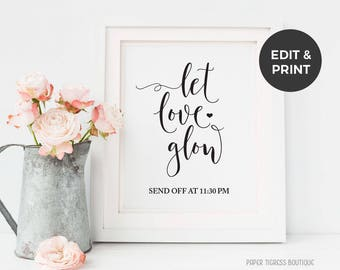 Let Love Glow sign Printable, Glow Stick Favors sign, Glow Sticks Send off sign, Light the Way, Wedding Editable PDF, Rustic Wedding sign