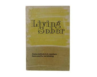 Living Sober ~ First Edition 1st Printing 1975 AA Bill W Alcoholics Anonymous