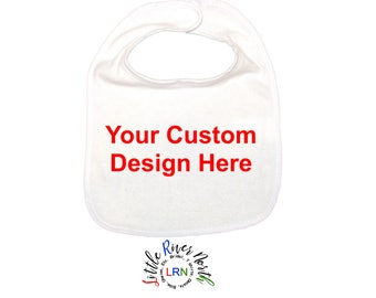 Personalized Custom Bib, Personalized Baby Bib,  Your Logo On A Bib, Baby Bib, Newborn Bib, You Choose The Color and Design