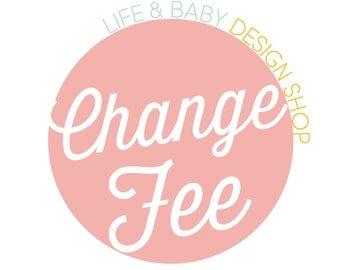 ADD ON: Change Fee