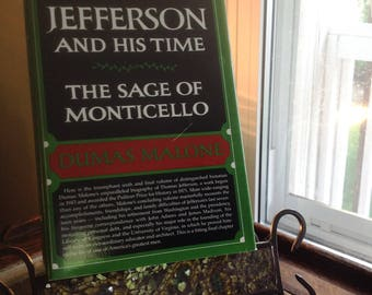 Jefferson and His Time The Sage of Monticello by Dumas Malone