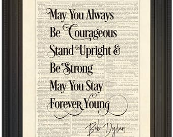 Bob Dylan, Song Lyrics, May You Stay Forever Young, Dictionary Page Instant Download Wall Art Print Poster