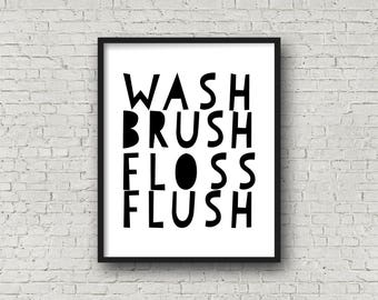Wash Brush Floss Flush, Bathroom Sign, Kid's Room Art, Nursery Decor, Printable Sign, Bathroom Decor, Kids, Kid's Decor, Kid's Bathroom, Art
