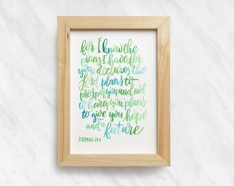 Jeremiah 29:11, For I Know the Plans, Giclee Bible Verse, Scripture Art Prints, Christian Wall Art, Nursery Decor, Watercolor Scripture Sign