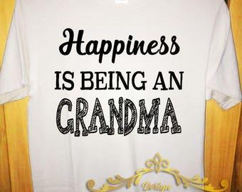 T shirt grandma happiness Tee grandma Funny Gift shirt women female