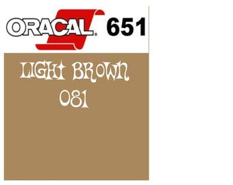Oracal 651 Vinyl Light Brown (081) Adhesive Vinyl - Craft Vinyl - Outdoor Vinyl - Vinyl Sheets - Oracle 651