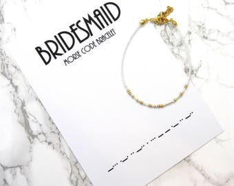 BRIDESMAID morse code bracelet, wedding gift, made of honor bracelet, family morse code jewelry, bridesmaid jewelry, bridal shower