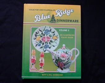 Blue Ridge Dinnerware Collectors Encyclopedia (Vol.2) Newbound Reference Book Identification Value Guide + CLOUSE  (B24) 1053