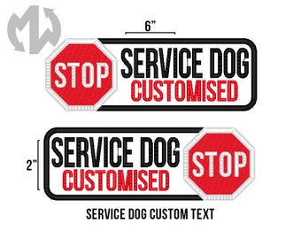 "Service Dog CUSTOMISED TEXT 2"" x 6"" Patch with Stop Sign"