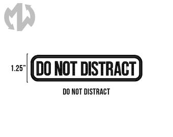 """DO NOT DISTRACT 1"""" tall Service Dog Patch"""