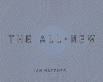 The All New by Ian Hatcher