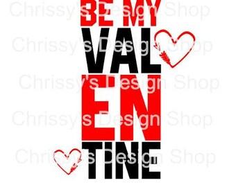 Be my valentine svg template / valentines day svg / valentine quote svg / valentine clip art / valentine templates / school valentine print