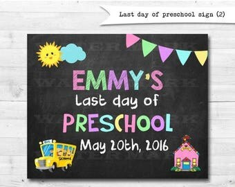 Clever image with regard to last day of preschool sign printable