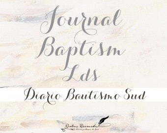 Journal LDS Baptism / / daily baptism SUD