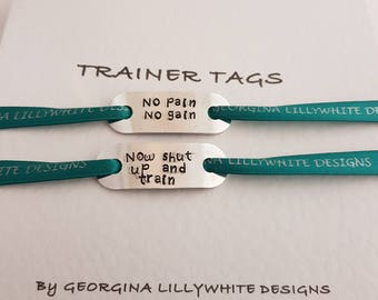 No Pain  No Gain now shut up and train - Trainer Tags