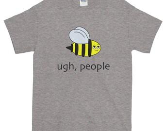 Ugh, People Eye Rolling BumbleBee Bee Short-Sleeve T-Shirt