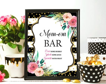 Momosa Bar Sign Printable, Black & White Floral Baby Shower Mimosa Bar Sign Decorations, Mom-osa Bubbly Bar Sign, Instant Download, C18