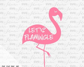 Lets flamingly svg, flamingo svg, Summer Svg, sunglasses svg, Beach svg, svg files, svg files for cricut, svg files silhouette, summer trend