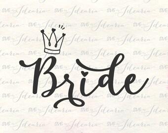 Bride Svg, Bride to Be Svg, Bride Tribe Svg, Wedding Svg, Bridesmaid Svg, Bridal Party Svg, Mrs Svg, SVG designs, SVG files saying, Crown