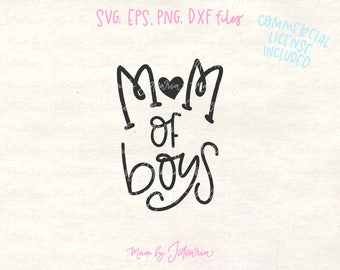 Mom boys svg, boy mama svg, boy svg, baby boy svg, mama boy svg, boy mama cut file, boy mama svg file, mama svg, mom life svg, boy mama dxf