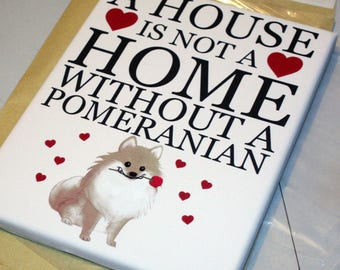 Personalised pet gift dog owner dog lover dog keepsakes Pomeranian quote home decor quote dogs personality print
