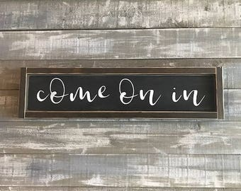 come on in, wood signs, entryway decor, farmhouse wall decor, farmhouse decor, home decor, rustic signs, signs for home, signs