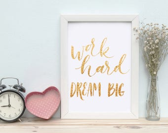 Printable Wall Art Work hard dream big Print Instant Download, Printable Art, Printable Quotes, Home Decor, Motivational Quotes