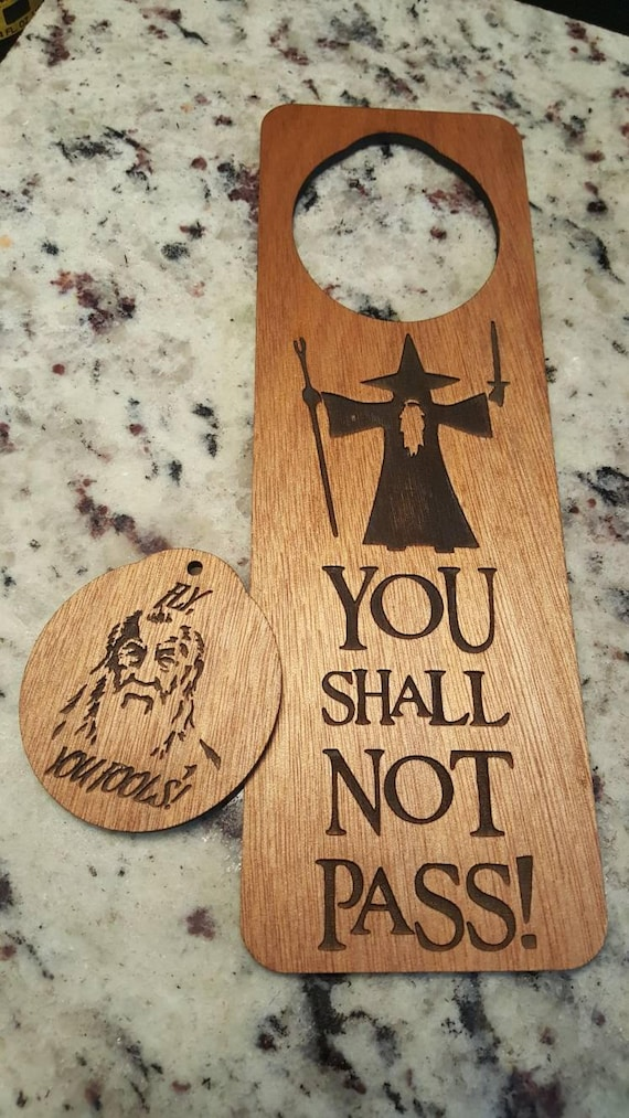 You Shall Not Pass door hanger