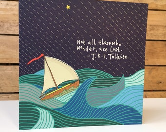 "J.R.R Tolkien - ""Not All Those Who Wander, Are Lost"" Square Recycled Greetings Card"