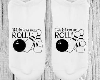 5 PAIR BUNDLE -  Reg 60.00 - How We Roll - Bowling Socks - Bowling Gifts - Party Socks - Gifts For Her - Gifts For Him - No Show Socks