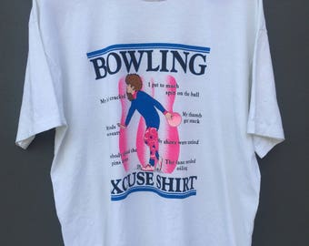 Vintage 90s Graphic BOWLING Excuse Shirt X Large Size Shirt