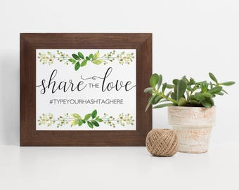 Laurel Leaf Hashtag Sign, Eucalyptus Hashtag Wedding Sign, Rustic Printable Hashtag Sign, Instant Download Hashtag Sign, Share the Love