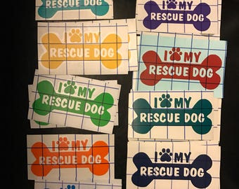 I Love my Rescue Dog decal  / sticker