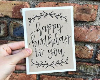 Happy Birthday Greeting Card with Kraft Paper Overlay - Happy Birthday to You with Wreath - Hand Lettered Calligraphy - Single Card