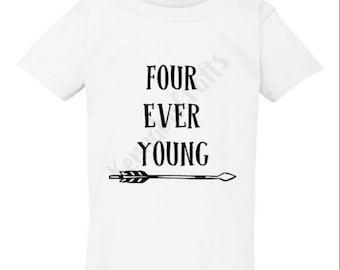 Four Ever Young Shirt