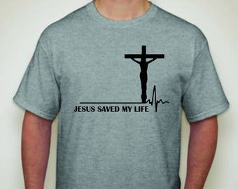Jesus Saved My Life T-Shirt-Christian T-shirt-Religious T-shirt-Christian Gift