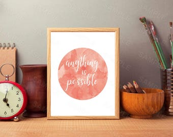 Anything Is Possible, Watercolor Print, Pink Wall Art, Inspirational Wall Art, Instant Download, Printable Home Decor, Digital Art Print