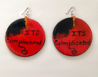 """Hand Painted """"It's Complicated"""" Wood Earrings."""