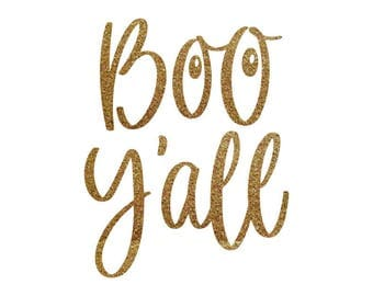 Iron-on Boo Y'all Gold Glitter Decal // Fall // Halloween