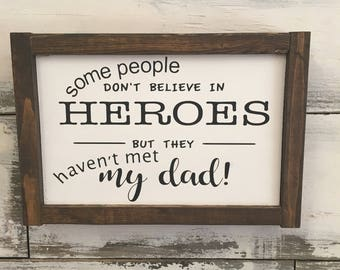 Father's Day Gift, father is a hero - Father's Day wood sign - parent wood sign - dad birthday gift - hero dad wood sign
