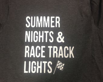 Summer nights & racetrack lights